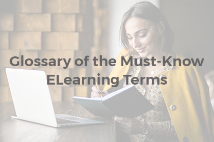 Must-Know ELearning Terms